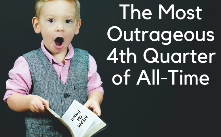 bLOG: The Most Outrageous 4th Quarter